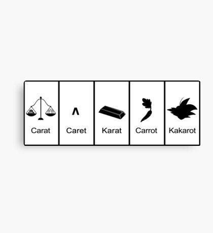 Carat, Caret, Karat, Carrot, Kakarot Canvas Print
