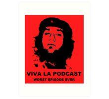 ¡Viva La Podcast! Art Print
