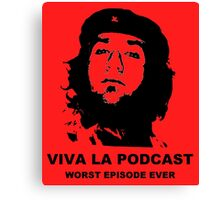 ¡Viva La Podcast! Canvas Print