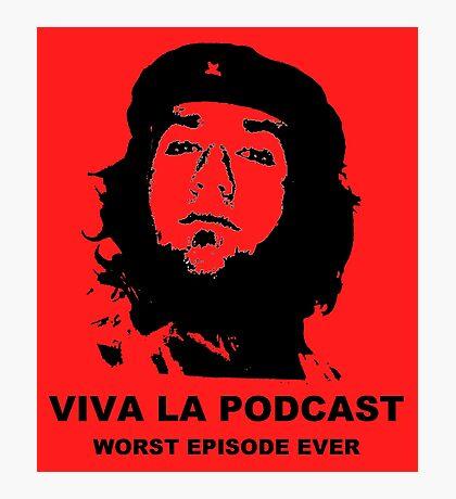 ¡Viva La Podcast! Photographic Print