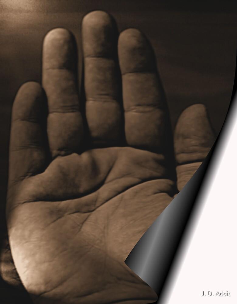 Take my Hand by J. D. Adsit