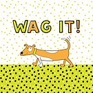 Happy Tail Wagging Dog by Natalie Kinnear