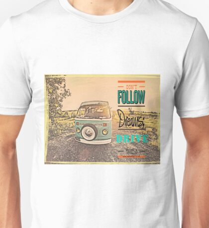 VW Drive your dreams Unisex T-Shirt