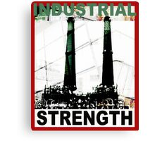 Industrial Strength - Pop Not Art by L. R. Emerson II Canvas Print