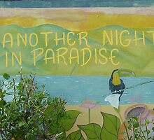 Another Night in Paradise by Erick Tejera