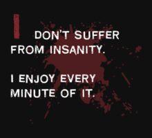 Insanity by Kurt  Tutschek