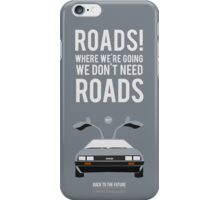Back To The Future 'Roads' - Grey iPhone Case/Skin