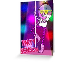 Party Benson Greeting Card