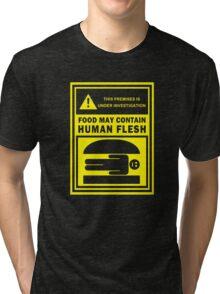 Food May Contain Human Flesh Tri-blend T-Shirt
