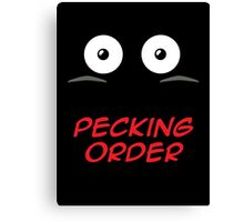 Pecking Order Canvas Print