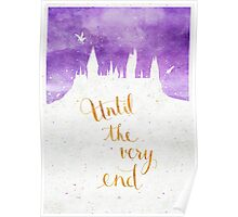 "Harry Potter ""Until the very end"" Poster"