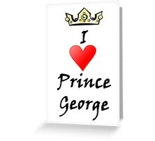 Prince George Greeting Card