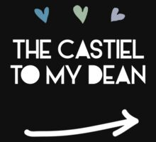 The Castiel to my Dean Winchester by Susanna Olmi