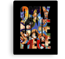 Only One Piece Canvas Print