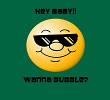 wanna bubble? Unisex T-Shirt