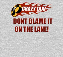 Don't Blame It On the Lane  Unisex T-Shirt