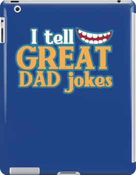 I tell great DAD Jokes! with funny smile by jazzydevil