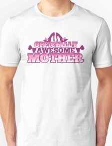 Officially AWESOME Mother! with cute shoes and bows T-Shirt