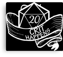 Crit Happens Canvas Print