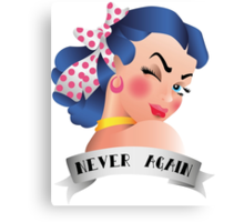 Never Again Pin-up Canvas Print