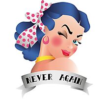 Never Again Pin-up Photographic Print