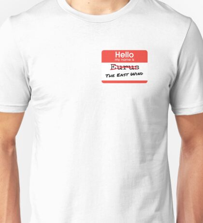 Hello My Name is [Eurus] The East Wind Unisex T-Shirt