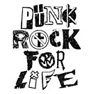 Punk Rock For Life by SJ-Graphics