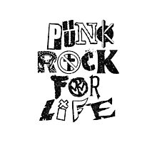 Punk Rock For Life Photographic Print