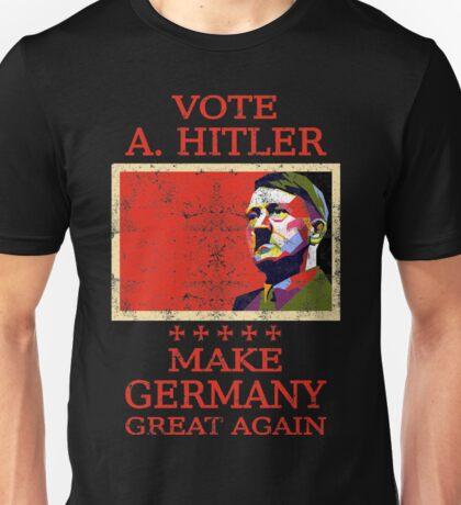 Vote Hitler Unisex T-Shirt