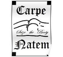 Carpe Natem Poster