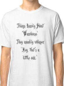 That's a Little Odd Classic T-Shirt