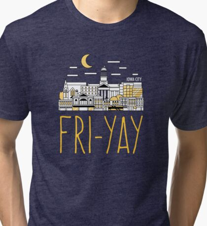 Fri-yay | Iowa City Tri-blend T-Shirt