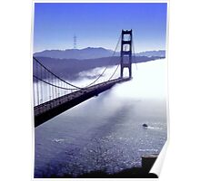 Its The Golden Gate Bridge! Poster