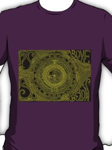 As Above, So Below T-Shirt
