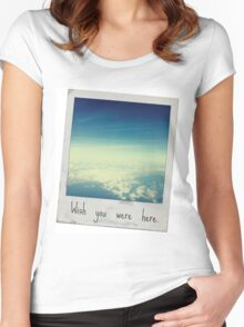 Wish you were here. Women's Fitted Scoop T-Shirt
