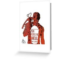 People In Hell Want Slurpees - Daryl Dixon Greeting Card