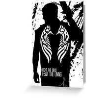 FIGHT THE DEAD, FEAR THE LIVING - DARYL DIXON Greeting Card