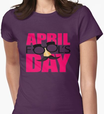sun glasses april fools day Womens Fitted T-Shirt