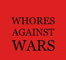 Whores Against Wars Womens Fitted T-Shirt