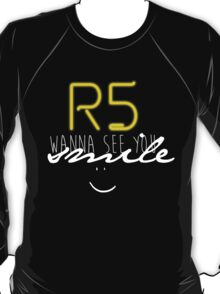 R5 wanna see you smile (white) T-Shirt