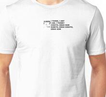 I THINK I AM I AM I THINK(S) Unisex T-Shirt