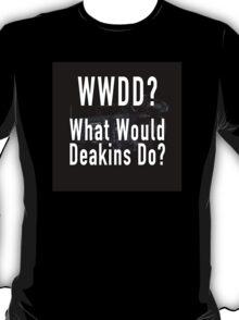 What Would Deakins Do? (w/Arri Alexa) T-Shirt