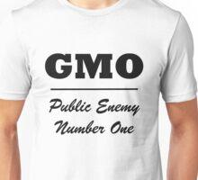 GMO public enemy number one Unisex T-Shirt
