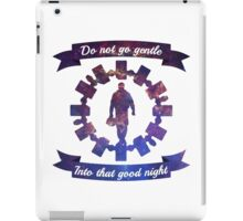 Do Not Go Gentle iPad Case/Skin