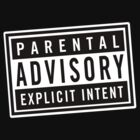 REMIX parental advisory: explicit intent by animo