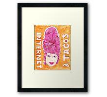 Internet & Tacos Framed Print