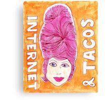Internet & Tacos Canvas Print