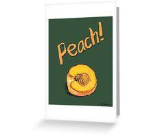 Peach! Greeting Card