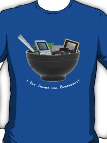 I Eat Games for Breakfast! T-Shirt
