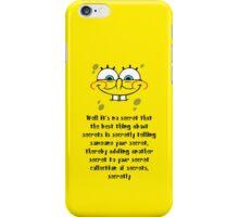 Spongebob Secrets iPhone Case/Skin